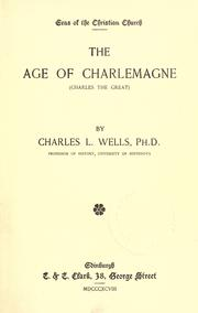 The age of Charlemagne by Wells, Charles Luke