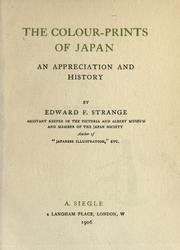The colour-prints of Japan by Edward Fairbrother Strange