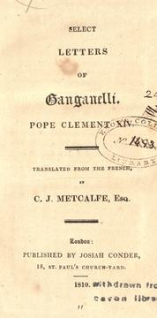 Interesting letters of Pope Clement XIV (Ganganelli) by Clement XIV Pope
