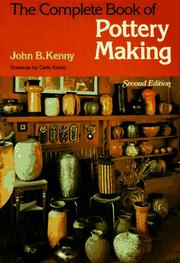 The complete book of pottery making by John B. Kenny