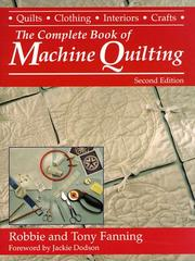 The complete book of machine quilting by Robbie Fanning