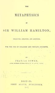 The metaphysics of Sir William Hamilton by Hamilton, William Sir