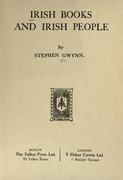 Irish books and Irish people by Stephen Lucius Gwynn