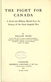 The fight for Canada by William Charles Henry Wood