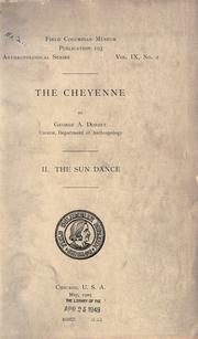 The Cheyenne by Dorsey, George Amos