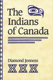 The Indians of Canada by Diamond Jenness