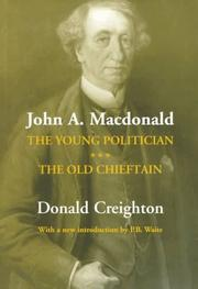 Young politician by Donald Grant Creighton