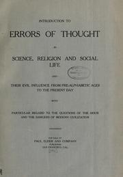 Errors of thought in science, religion and social life and their evil influence from pre-alphabetic ages to the present day PDF