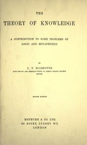 Cover of: The theory of knowledge by L. T. Hobhouse
