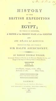 History of the British expedition to Egypt by Wilson, Robert Thomas Sir