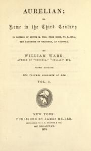 Aurelian; or, Rome in the third century by Ware, William