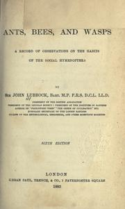 Ants, bees, and wasps by Lubbock, John Sir