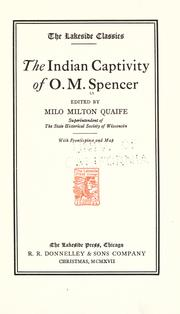Cover of: The Indian captivity of O. M. Spencer by Oliver M. Spencer
