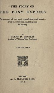Cover of: The story of the pony express by Glenn Danford Bradley