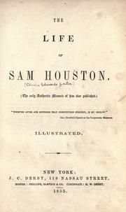 The life of Sam Houston by C. Edwards Lester