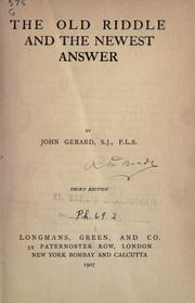 The old riddle and the newest answer by Gerard, John