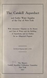 The Catskill aqueduct and earlier water supplies of the City of New York PDF