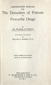 Laboratory manual for the detection of poisons and powerful drugs by Wilhelm Autenrieth