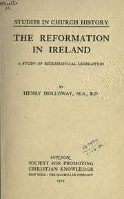 ...The reformation in Ireland by Henry Holloway