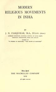 Modern religious movements in India by J. N. Farquhar