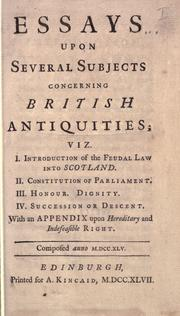 Essays upon several subjects concerning British antiquities by Kames, Henry Home Lord