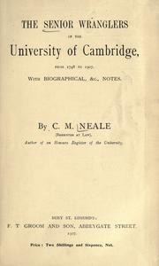 The senior wranglers of the University of Cambridge, from 1748 to 1907 PDF