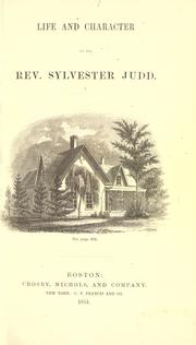 Cover of: Life and character of the Rev. Sylvester Judd by Arethusa Hall