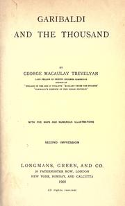Garibaldi and the thousand (May, 1860) by George Macaulay Trevelyan