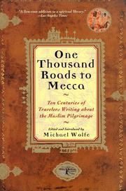 Cover of: One Thousand Roads to Mecca by Michael Wolfe