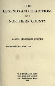 The legends and traditions of a northern county by James Fenimore Cooper