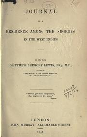 Cover of: Journal of a residence among the Negroes in the West Indies by Matthew Gregory Lewis