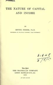 The nature of capital and income by Fisher, Irving