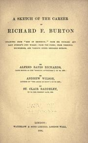 Cover of: A sketch of the career of Richard F. Burton by Alfred Bate Richards