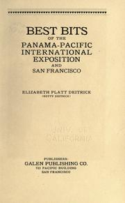 Best bits of the Panama-Pacific International Exposition and San Francisco by Elizabeth Platt Deitrick