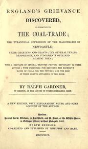 Englands grievance discovered, in relation to the coal trade by Ralph Gardiner