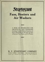 Fans, heaters and air washers by Sturtevant, B.F., Co.