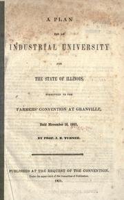 A plan for an industrial university for the state of Illinois, submitted to the farmers' convention at Granvile, held November 18, 1851 PDF