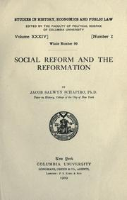 Social reform and the reformation by Schapiro, J. Salwyn
