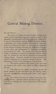 Cover of: Central Mining District, Jamestown, Boulder County, Colorado by Thomas H. Noland