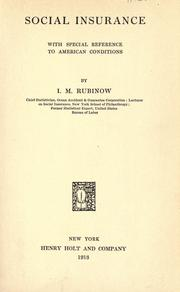 Social insurance by I. M. Rubinow