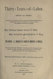 Thirty years of labor, 1859-1889 by Terence Vincent Powderly