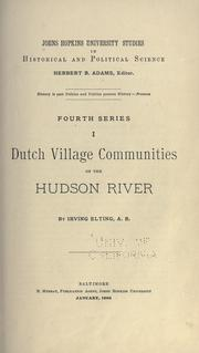 Dutch village communities on the Hudson River by Irving Elting