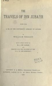 The travels of Ibn Jubayr by Muhammad ibn Ahmad Ibn Jubayr