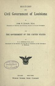 History and civil government of Louisiana by John Rose Ficklen