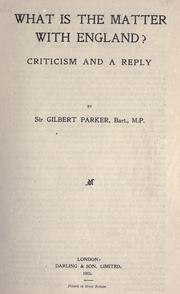 What is the matter with England? by Gilbert Parker