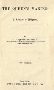 The Queen's Maries by G. J. Whyte-Melville