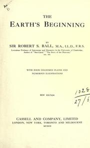 The earth's beginning by Ball, Robert S. Sir