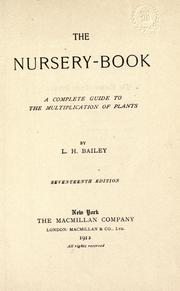 The nursery-book by L. H. Bailey