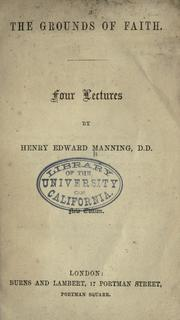 The grounds of faith by Henry Edward Manning