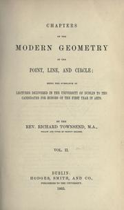 Cover of: Chapters on the modern geometry of the point, line, and circle by Richard Townsend